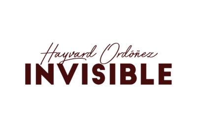 Invisible – Hayvard Ordóñez