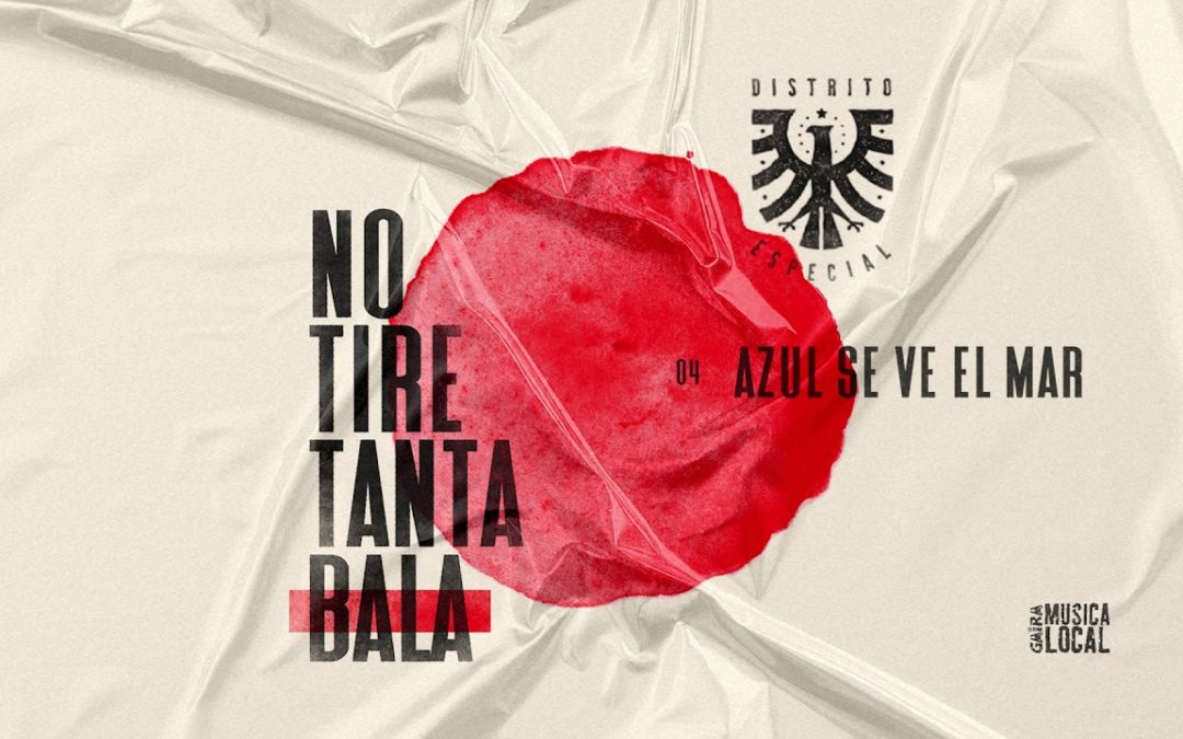 Lo nuevo de Distrito Especial, «No Tire Tanta Bala» junto a Andrea Echeverri