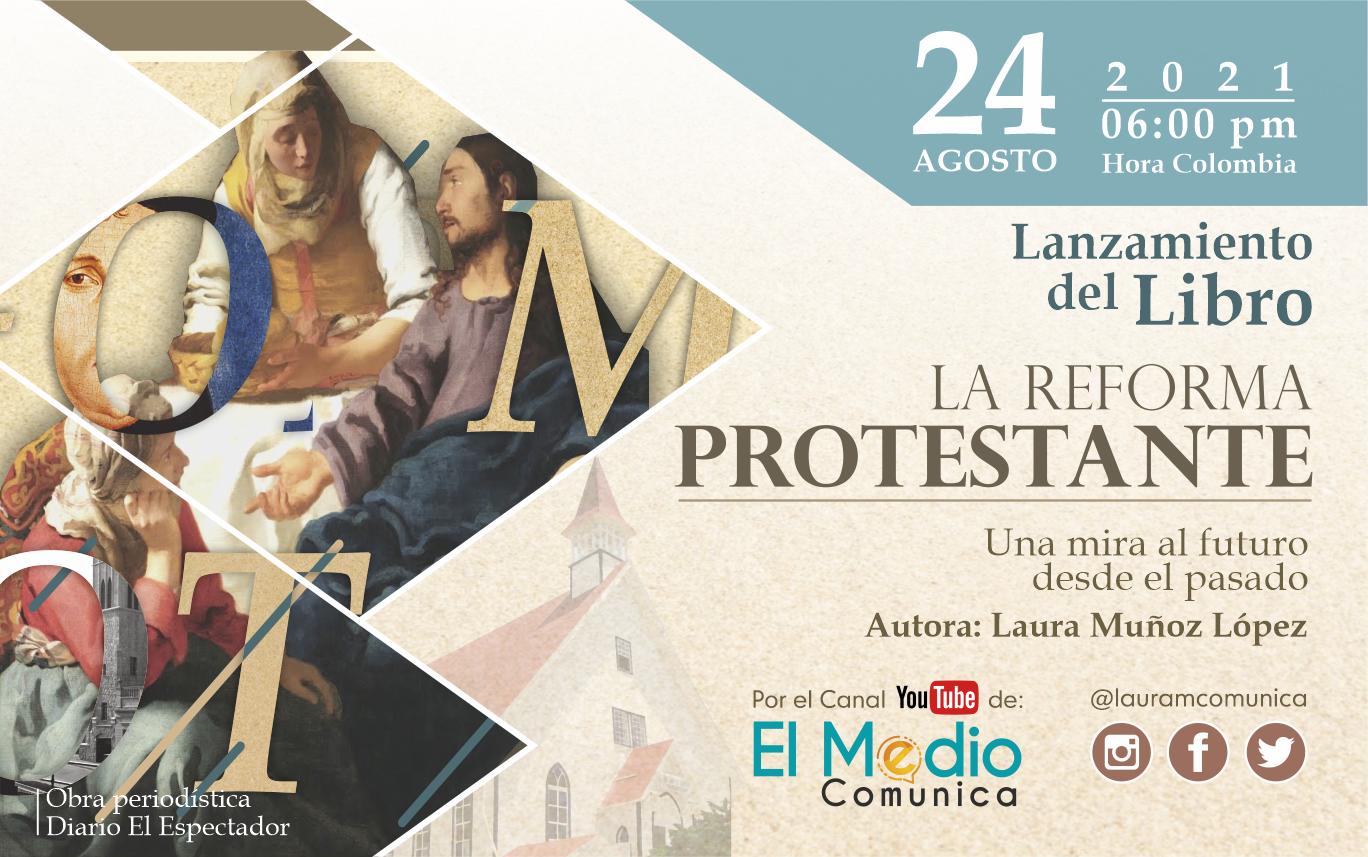 lanzamiento libro la reforma protestante